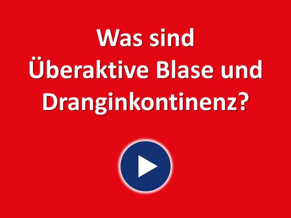"""Zum Video """"Was sind Überaktive Blase und Dranginkontinenz?"""""""