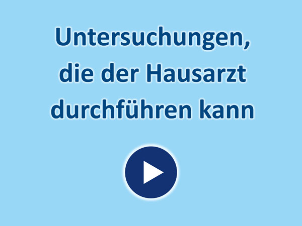 """Zum Video """"Untersuchungen, die der Hausarzt durchführen kann"""""""