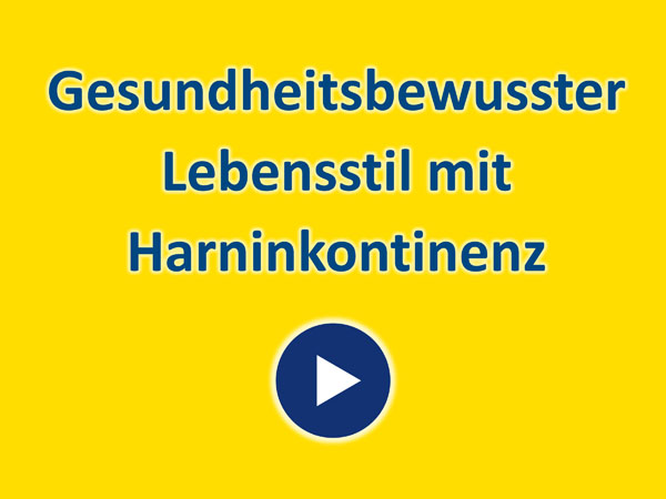 """Zum Video """"Gesundheitsbewusster Lebensstil mit Harninkontinenz"""""""