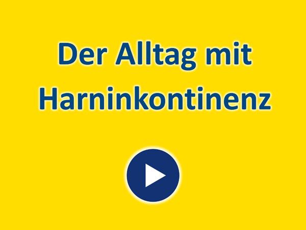 """Zum Video """"Alltag mit Harninkontinenz"""""""
