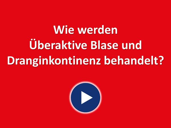 """Zum Video """"Wie werden Überaktive Blase und Dranginkontinenz behandelt?"""""""